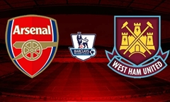 Tip bóng đá: Arsenal vs West Ham