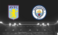 Tip bóng đá 12/01/20: Aston Villa vs Man City