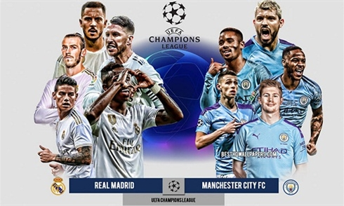 Nhận định bóng đá Champions League 2019/20: Real Madrid vs Man City